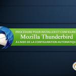 Comment configurer un courriel de serveur en 2 minutes avec Thunderbird