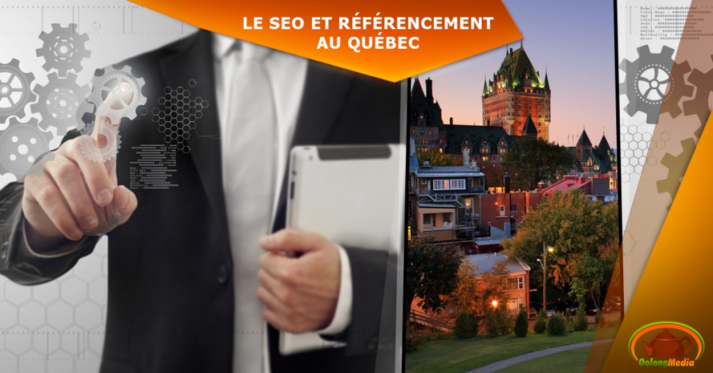 le seo et referencement web au quebec