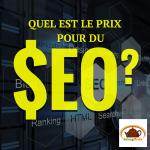 Quel est le prix pour du référencement Web et SEO sur un site web d'entreprise?